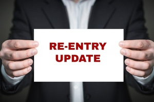 Re-entry Update